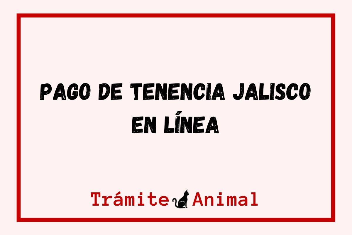 Pago tenencia Jalisco