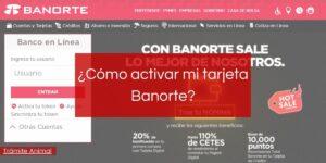 Cómo activar tarjeta de débito Banorte