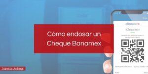 Cómo endosar un Cheque Banamex