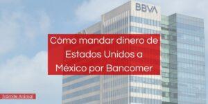 envios de dinero de estados unidos a mexico bancomer