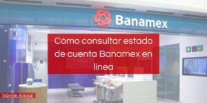Consultar estado de cuenta Banamex en Línea