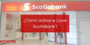 Cómo activar e-llave Scotiabank