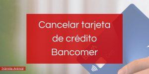 dar de baja tarjeta credito bancomer
