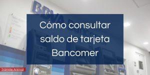 Cómo consultar saldo de tarjeta Bancomer