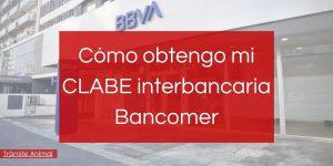 Cómo saber mi clabe interbancaria BBVA Bancomer