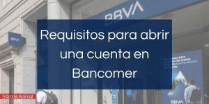 Requisitos para abrir cuenta en Bancomer