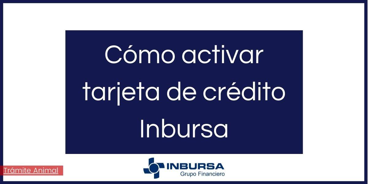 Cómo activar tarjeta de crédito Inbursa