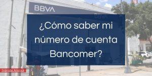 Cómo saber mi número de cuenta Bancomer