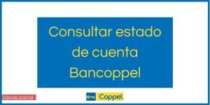 Cómo consultar estado de cuenta Bancoppel