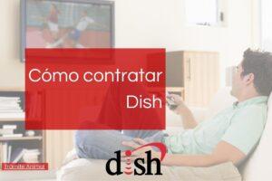 Cómo contratar Dish