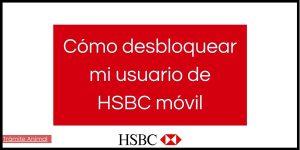 Cómo desbloquear usuario HSBC móvil