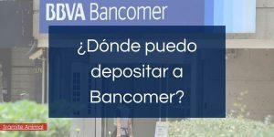 Dónde puedo depositar a Bancomer BBVA