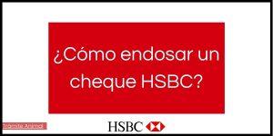 Cómo endosar cheque HSBC