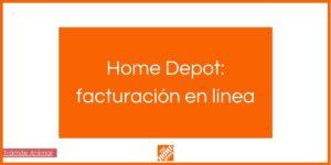 Facturación en línea Home Depot