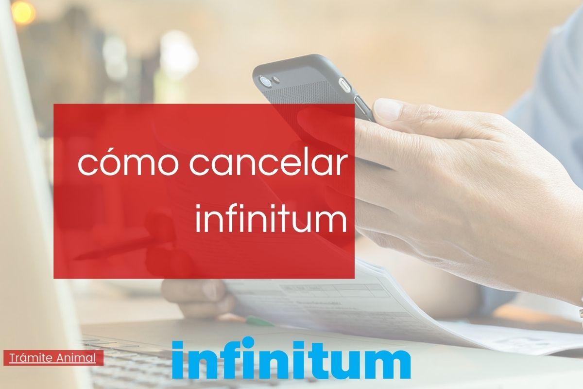 Cómo cancelar infinitum paso a paso