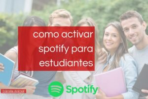 Cómo activar Spotify para estudiantes