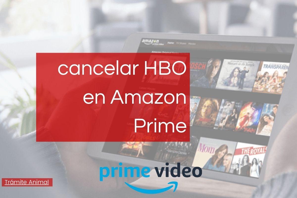 Cómo cancelar HBO en amazon Prime