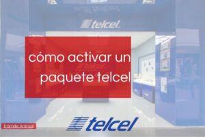 Cómo activar un paquete Telcel