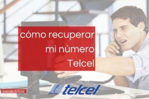 Cómo recuperar mi número Telcel