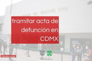 Cómo tramitar el acta de defunción en CDMX