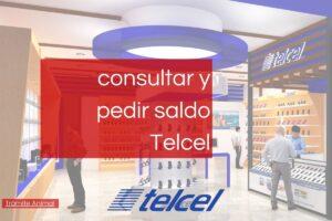 Cómo consultar saldo Telcel