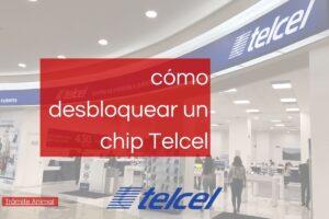Cómo desbloquear un chip Telcel