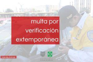 Pago de multa por verificación extemporánea