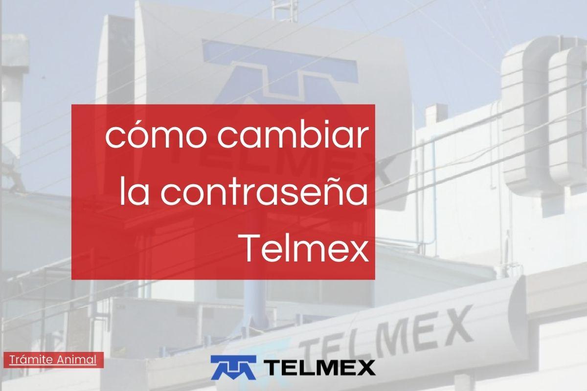 Cómo cambiar la contraseña del Wifi Telmex